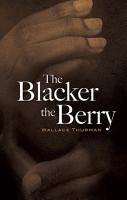 The Blacker the Berry PDF
