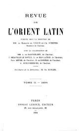 Revue de l'orient Latin: Volume2