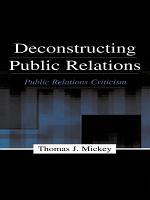 Deconstructing Public Relations