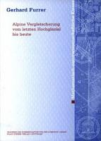 Alpine Vergletscherung vom letzten Hochglazial bis heute PDF