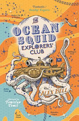 The Ocean Squid Explorers  Club