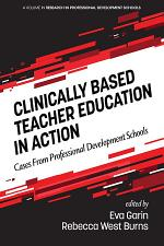 Clinically Based Teacher Education in Action
