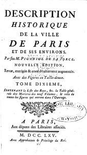 Description historique de la ville de Paris et de ses environs: Volume10