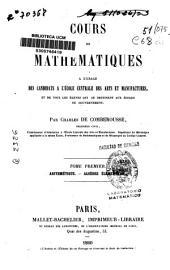 Cours de Mathematiques: Arithmetique, Algèbre élémentaire, Volume 1