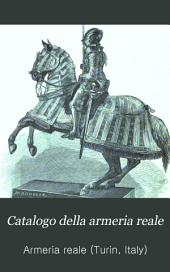 Catalogo della armeria reale: illustrato con incisioni in legno