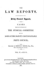 The Law Reports: Privy Councils appeals, Volume 4