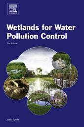 Wetlands for Water Pollution Control: Edition 2