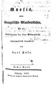 Gnosis: oder Evangelische Glaubenslehre, für die Gebildeten in der Gemeinde, Bände 1-2