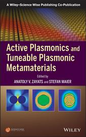 Active Plasmonics and Tuneable Plasmonic Metamaterials