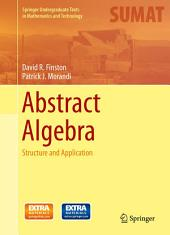 Abstract Algebra: Structure and Application