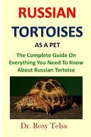 Russian Tortoise As a Pet