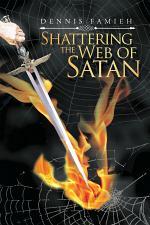 Shattering the Web of Satan
