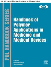 Handbook of Polymer Applications in Medicine and Medical Devices: 11. Microbubble Applications in Biomedicine