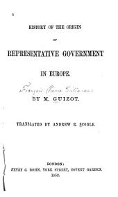 History of the Origin of Representative Government in Europe