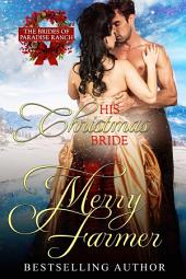 His Christmas Bride: The Brides of Paradise Ranch - spicy version