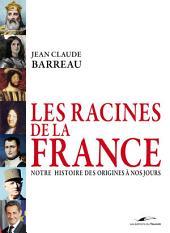 Les racines de la France