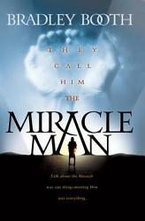 They Call Him The Miracle Man Book PDF