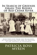 In Search of Greener Grass / the Rosses of Red Cedar River