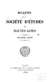 Bulletin de la Société d'études des Hautes-Alpes: Volume9