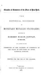 The Historical Succession of Monetary Metallic Standards