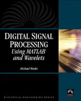 Digital Signal Processing Using MATLAB and Wavelets PDF
