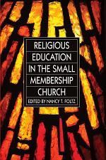 Religious Education in the Small Membership Church