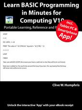 Learn BASIC Programming in Minutes for Computing: Volume 10