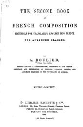 The Second Book of French Composition Materials for Translating English Into French for Advanced Classes