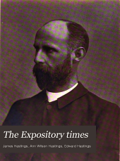The Expository Times: Volume 18
