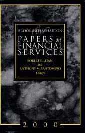 Brookings-Wharton Papers on Financial Services, 2000