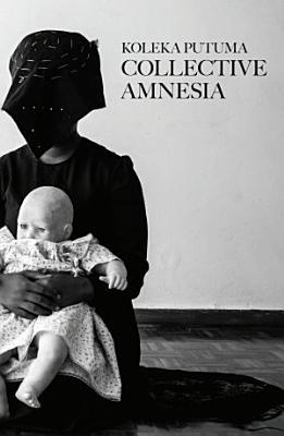 Collective Amnesia PDF