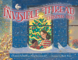 An Invisible Thread Christmas Story Book