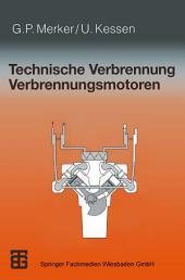 Technische Verbrennung Verbrennungsmotoren