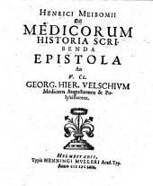 De medicorum historia scribenda epistola ad Georg Hier. Velschium