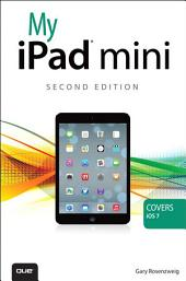 My iPad mini (covers iOS 7): Edition 2