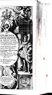 De monarchia divina ...: opus quatuor distinctum partibus ...
