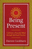 Being Present PDF
