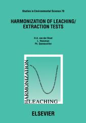 Harmonization of Leaching/Extraction Tests