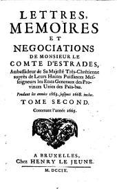Lettres, memoires et negociations pendant les annees 1663 jusques 1668 inclus: Volume2