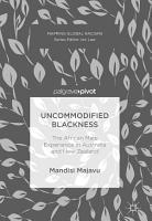 Uncommodified Blackness PDF