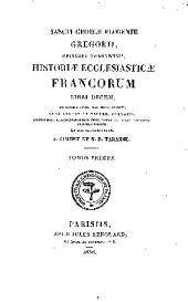 Historiæ ecclesiasticæ Francorum libri decem