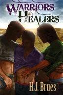 Warriors and Healers
