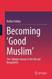Becoming    Good Muslim