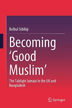 Becoming    Good Muslim    PDF