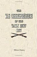 The War Correspondence of the  Daily News   1877 PDF