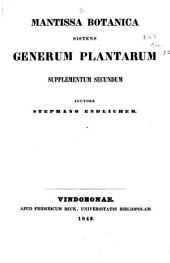 Mantissa botanica sistens Generum plantarum supplementum secundum