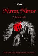 Mirror  Mirror  Disney  a Twisted Tale  6