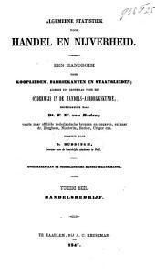 Algemeene statistiek voor handel en nijverheid: een handboek voor kooplieden, fabriekanten en staatslieden, alsmede tot grondslag voor het onderwijs in de handels-aardrijkskunde. Handelsbedrijf. Dl. 2