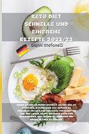 KETO DIET SCHNELLE UND EINFACHE REZEPTE 2021 22 PDF