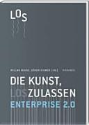 Enterprise 2 0   Die Kunst  loszulassen PDF